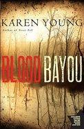 Blood Bayou Paperback