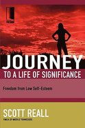 Journey to a Life of Significance (Journey To Freedom Study Series) Paperback