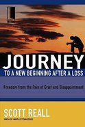 Journey to a New Beginning After a Loss (Journey To Freedom Study Series) Paperback