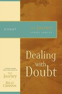 Dealing With Doubt (Journey Study Series)