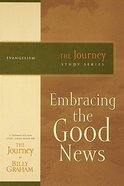 Telling the Good News (Journey Study Series) Paperback