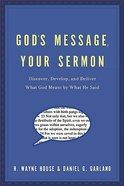 God's Message, Your Sermon Paperback