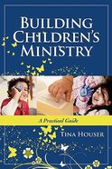 Building Children's Ministry Paperback