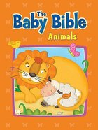 Animals (Baby Bible Series)