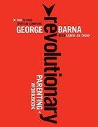 Revolutionary Parenting Workbook Paperback