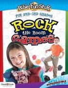 Rock the Room Games (Reproducible) (Grades 2/3) (Bible Fun Stuff Series) Paperback