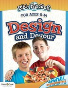 Design and Devour (Reproducible) (Ages 11-14) (Bible Fun Stuff Series)