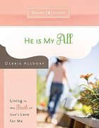 He is My All (#01 in Design4living Series) Paperback