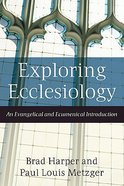 Exploring Ecclesiology Paperback