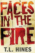 Faces in the Fire Paperback