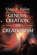 Genesis, Creation and Creationism Paperback