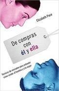 De Compras Con El Y Ella (The X And Y Of Buy) Paperback