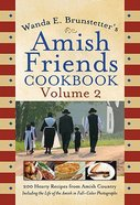 Amish Friends Cookbook Volume 2 Paperback