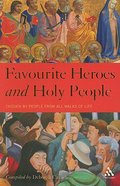 Favourite Heroes and Holy People Paperback
