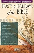 Feasts of the Bible: Feasts and Holidays of the Bible Pamphlet (Rose Guide Series) Booklet