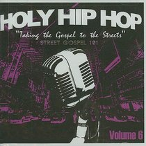 Holy Hip Hop #06: Taking the Gospel to the Streets
