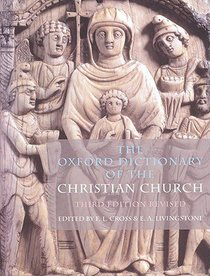 Oxford Dictionary of the Christian Church (2005)