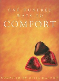One Hundred Ways to Comfort