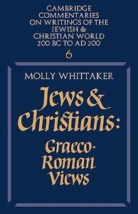 Jews and Christians: Graeco-Roman Views