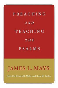 Preaching and Teaching the Psalm