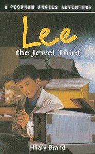 Lee the Jewel Thief (Peckham Angels Adventure Series)