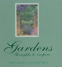 Gardens: Thoughts to Inspire