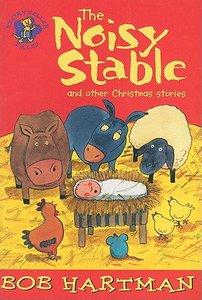 The Noisy Stable (Storyteller Tales Series)