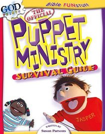 The Official Puppet Ministry Survival Guide (Godprints Bible Fun Stuff Series)