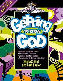 Getting to Know God (Discipleship Junction Series)