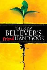 The New Believers Friend Handbook