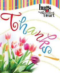 Hugs Expressions of the Heart: Thanks!