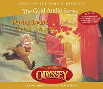 Daring Deeds and Sinister Schemes (#05 in Adventures In Odyssey Gold Audio Series)