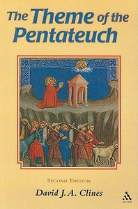 The Theme of the Pentateuch (Journal For The Study Of The Old Testament Supplement Series)