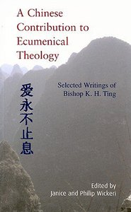 A Chinese Contribution to Ecumenical Theology