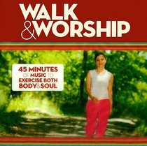 Walk and Worship