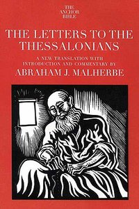 Letters to the Thessalonians (Anchor Yale Bible Commentaries Series)