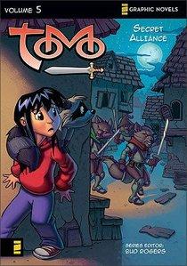 Secret Alliance (Z Graphic Novel) (#05 in Tomo Series)