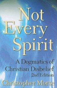 Not Every Spirit