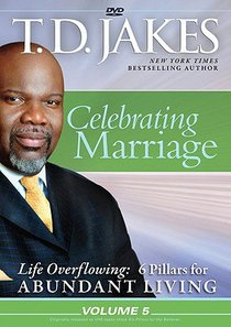 Celebrating Marriage (#05 in Life Overflowing Series)