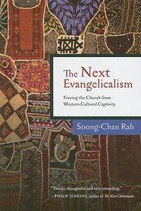 The Next Evangelicalism