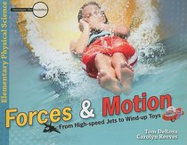 Forces and Motion (Elementary Science Series)