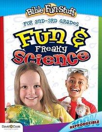 Fun and Freaky Science (Reproducible) (Grades 2/3) (Bible Fun Stuff Series)