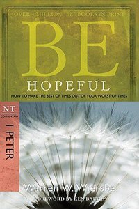 Be Hopeful (1 Peter) (Be Series)