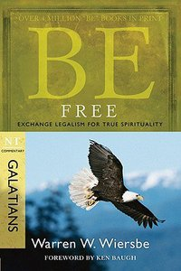 Be Free (Galatians) (Be Series)