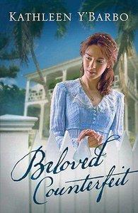 Beloved Counterfeit (#03 in Fairweather Keys Series)