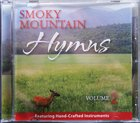 Smoky Mountain Hymns Volume 2