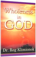 Wholeness in God