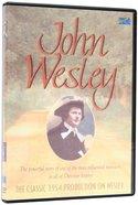 John Wesley DVD