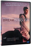 Breakthrough: The Story of James O. Fraser and the Lisu People DVD