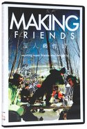Making Friends DVD